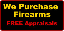 We purchase buy guns firearms Maine Guns Wanted
